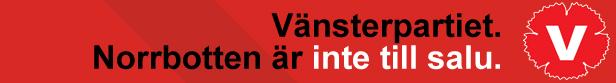 vansterpartiet_norrbotten_inte_till_salu (2)